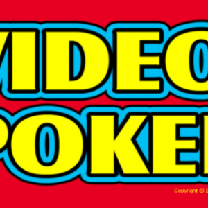 The Video Poker Tips and Guidelines You Need to Know